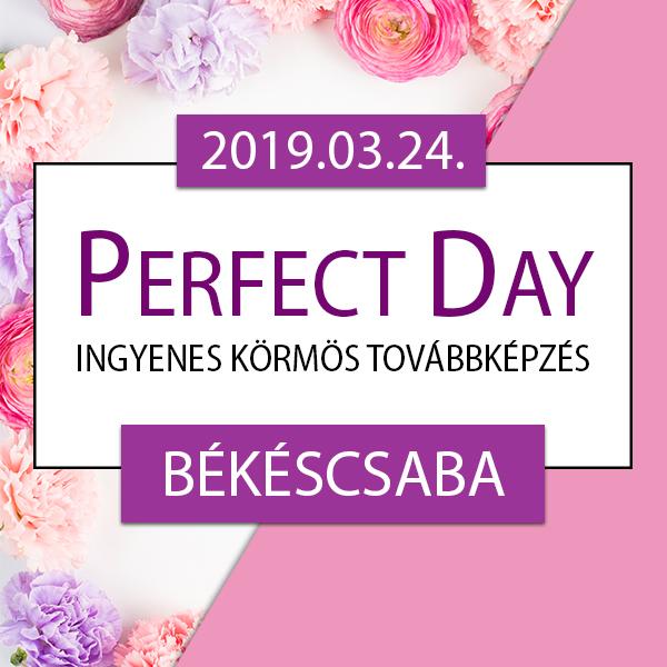 Ingyenes körmös továbbképzés – Perfect Day – Békéscsaba, 2019.03.24