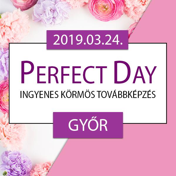 Ingyenes körmös továbbképzés – Perfect Day – Győr, 2019.03.24