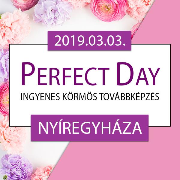 Ingyenes körmös továbbképzés – Perfect Day – Nyíregyháza, 2019.03.03