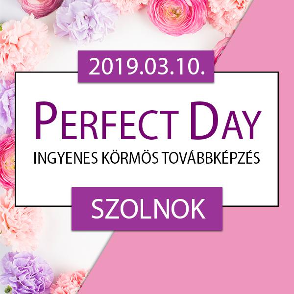 Ingyenes körmös továbbképzés – Perfect Day – Szolnok, 2019.03.10