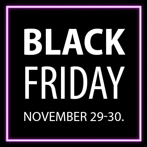 Black Friday – Csak 2 napig!